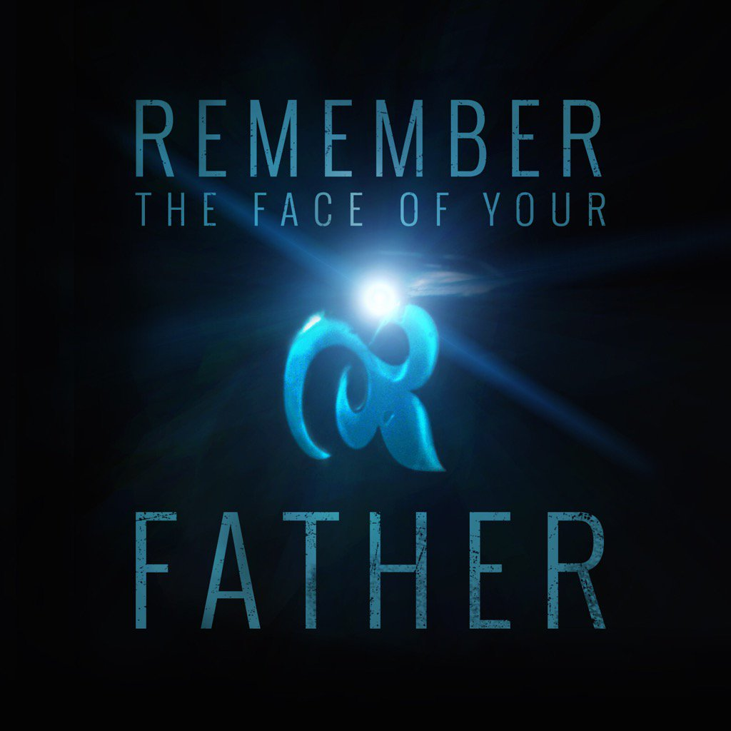 face of  your father